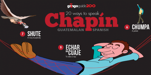 20 ways to speak Guatemalan Spanish slang