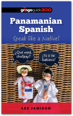 Panamanian Spanish: Speak like a Native!