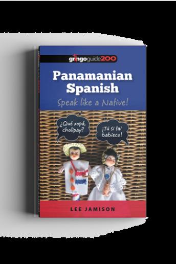 Panamanian Spanish: Speak like a Native!