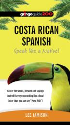 Costa Rican Spanish: Speak like a Native!